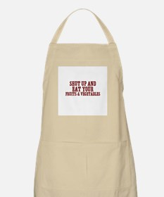 shut up and eat your fruits & BBQ Apron