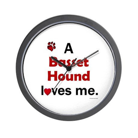A Basset Hound Loves Me Wall Clock