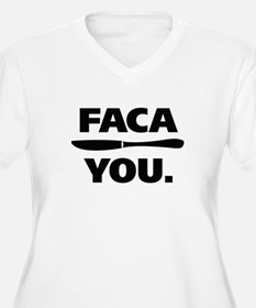 Faca You. T-Shirt
