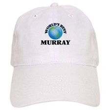 World's Best Murray Baseball Cap