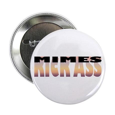 Mimes Kick Ass Button
