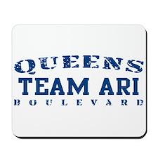 Team Ari - Queens Blvd Mousepad