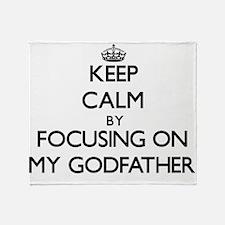 Keep Calm by focusing on My Godfathe Throw Blanket