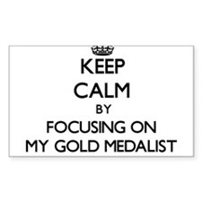 Keep Calm by focusing on My Gold Medalist Decal