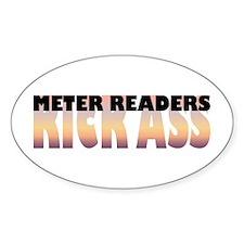 Meter Readers Kick Ass Oval Decal