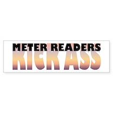 Meter Readers Kick Ass Bumper Bumper Sticker