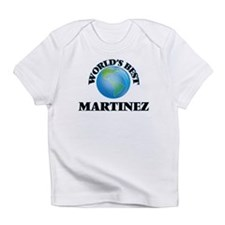 World's Best Martinez Infant T-Shirt