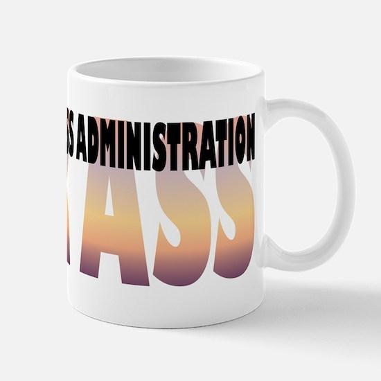 Masters of Business Administration Kick Ass Mug