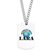 World's Best Lara Dog Tags