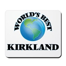 World's Best Kirkland Mousepad