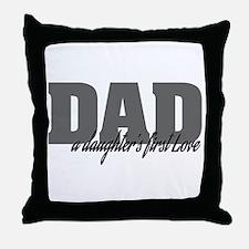 A Daughter's First Love Throw Pillow