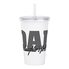 A Daughter's First Lov Acrylic Double-wall Tumbler