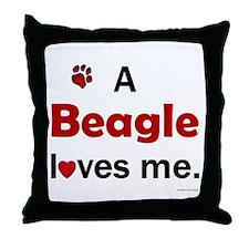 A Beagle Loves Me Throw Pillow