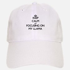 Keep Calm by focusing on My Llama Baseball Baseball Cap