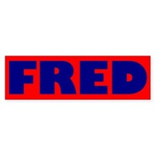 FRED! - Fred Thompson Bumper Bumper Sticker