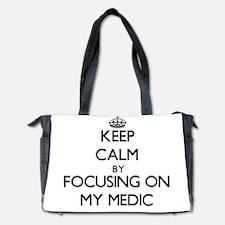 Keep Calm by focusing on My Medic Diaper Bag
