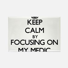 Keep Calm by focusing on My Medic Magnets