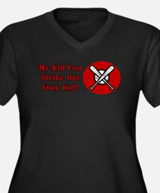 My Kid Can Strike Out Your Kid Women's Plus Size V