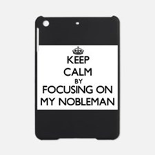 Keep Calm by focusing on My Noblema iPad Mini Case
