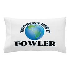 World's Best Fowler Pillow Case