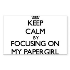 Keep Calm by focusing on My Papergirl Decal