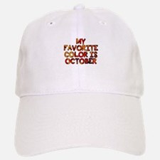 My favorite color is October Baseball Baseball Cap