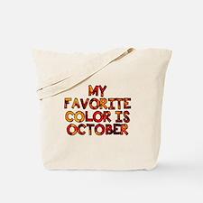 My favorite color is October Tote Bag