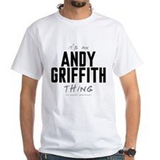 It's an Andy Griffith Thing Shirt