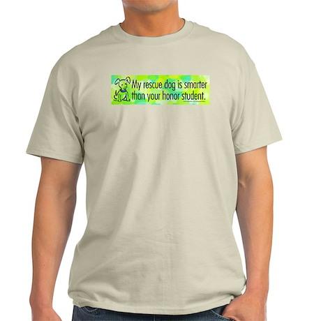 Ash Grey T-Shirt. Smart rescue dog.