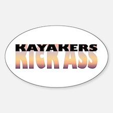 Kayakers Kick Ass Oval Decal