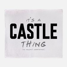 It's a Castle Thing Stadium Blanket