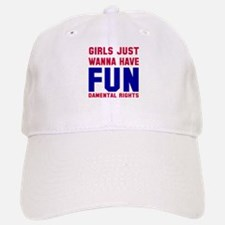 Girls want fundamental rights Baseball Baseball Cap