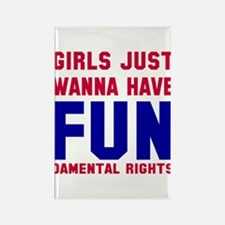 Girls want fundamental rights Rectangle Magnet