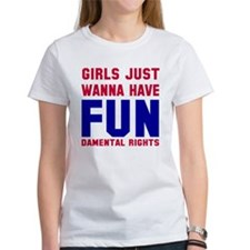 Girls want fundamental rights Tee