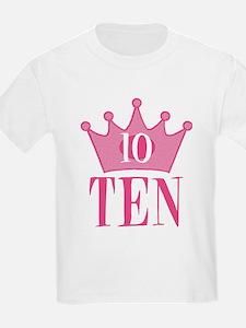 Ten - 10th Birthday - Princess Birthday Party T-Sh