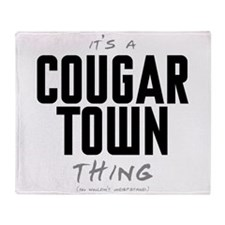 It's a Cougar Town Thing Stadium Blanket