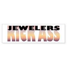 Jewelers Kick Ass Bumper Car Sticker
