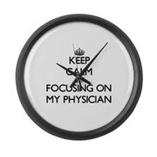 Keep Calm by focusing on My Physi Large Wall Clock