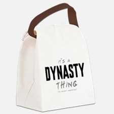 It's a Dynasty Thing Canvas Lunch Bag
