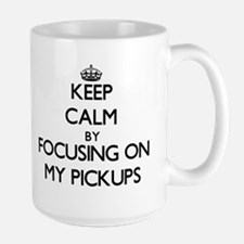 Keep Calm by focusing on My Pickups Mugs