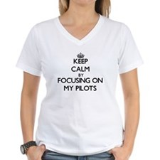 Keep Calm by focusing on My Pilots T-Shirt