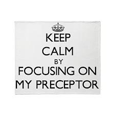 Keep Calm by focusing on My Precepto Throw Blanket