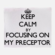 Keep Calm by focusing on My Precepto Throw Blanket