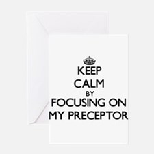Keep Calm by focusing on My Precept Greeting Cards