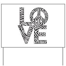 Love Peace Zebra Yard Sign