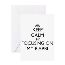 Keep Calm by focusing on My Rabbi Greeting Cards