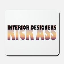 Interior Designers Kick Ass Mousepad