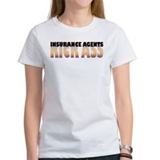 Insurance Agents Kick Ass Tee