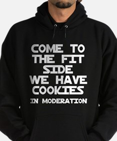 Come to the fit side cookies Hoodie