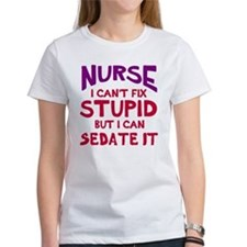 Nurse sedate stupid Tee